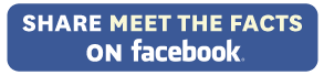 Share Meet The Facts on Facebook!