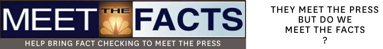 Meet the Facts : Meet the Press Needs Fact-checking